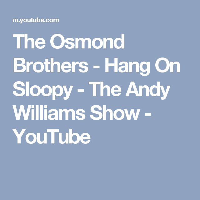 The Osmond Brothers - Hang On Sloopy - The Andy Williams Show - YouTube