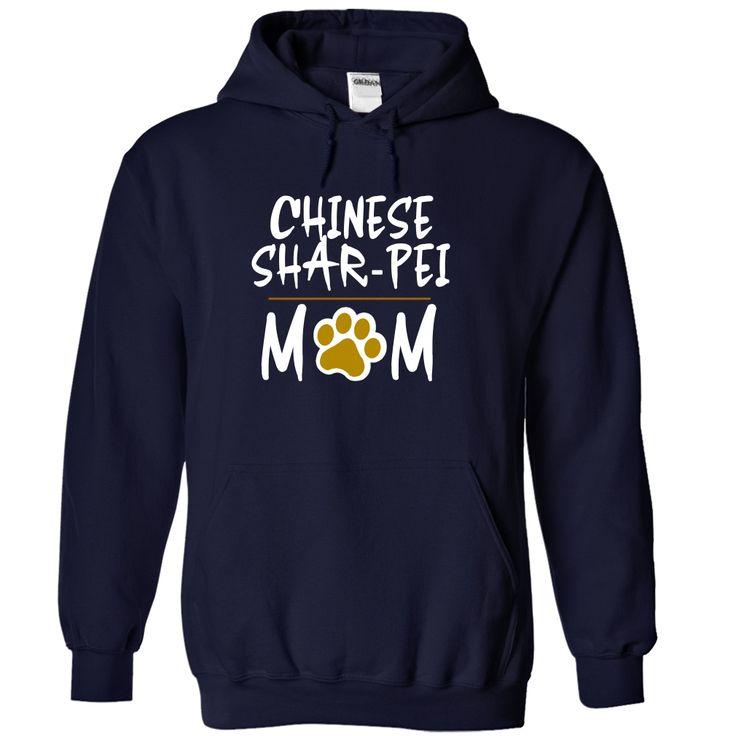 CHINESE SHAR PEI mom I love my CHINESE SHAR PEI T-Shirts, Hoodies. BUY IT NOW ==► https://www.sunfrog.com/Pets/CHINESE-SHAR-PEI-mom-I-love-my-CHINESE-SHAR-PEI-1813-NavyBlue-17514899-Hoodie.html?id=41382