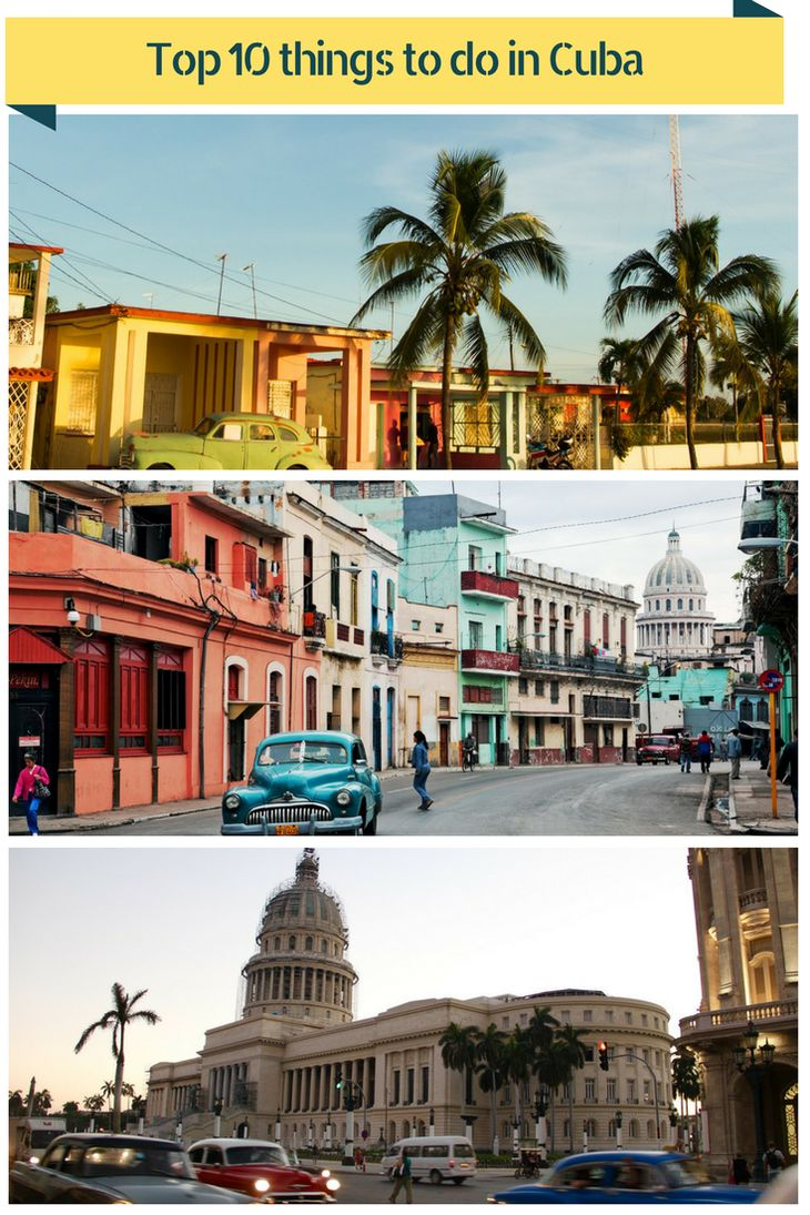 10 things to do in Cuba and the best places to visit