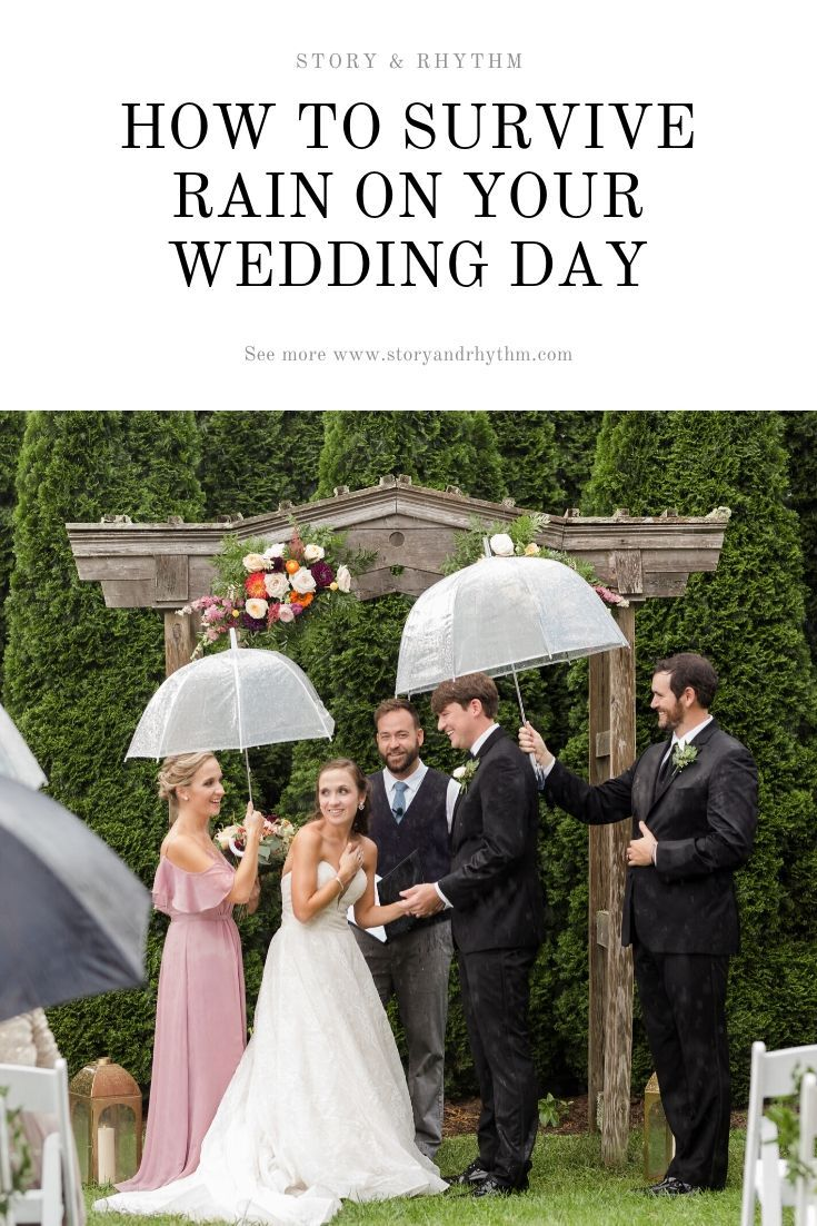 How To Survive Rain On Your Wedding Day Raleigh Wedding Photographers In 2020 Rain Wedding Rain On Wedding Day Raleigh Wedding Photographer