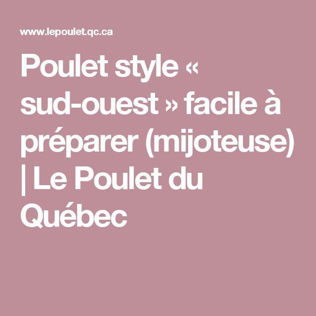 Poulet style « sud-ouest » facile à préparer (mijoteuse) | Le Poulet du Québec