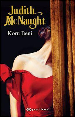 birtutamyaprak: Judith McNaught -Koru Beni -Kitap Yorum
