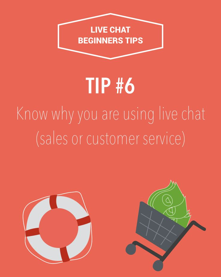 Live chat beginners tip #6: Know why you are using live chat (sales