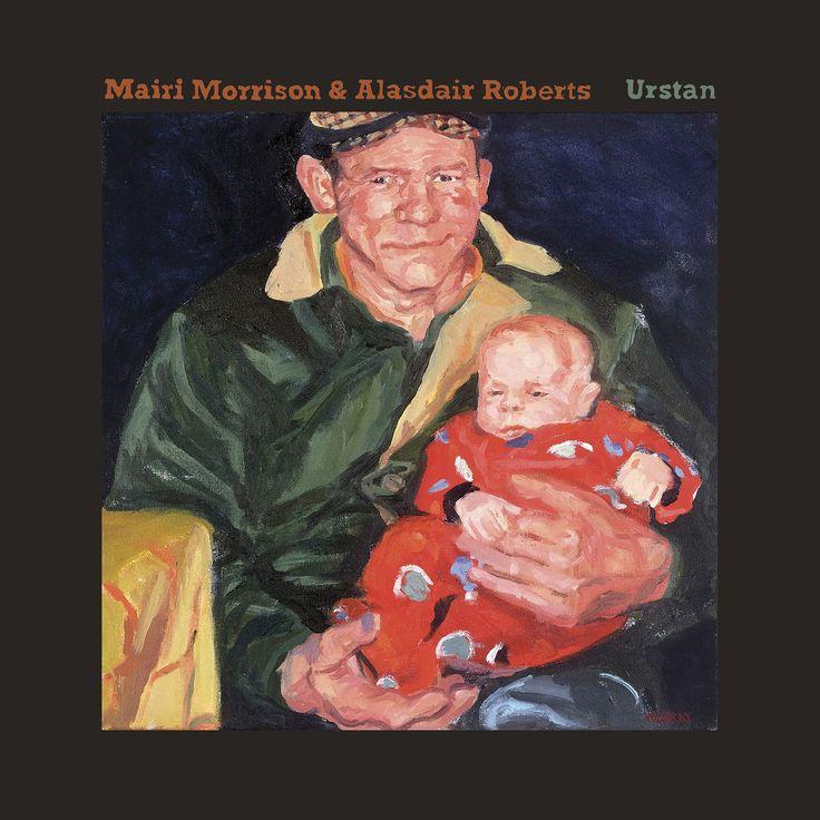 Mairi & Alasdair Roberts Morrison - Urstan