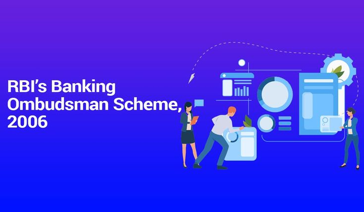 Detailed study on rbis banking ombudsman scheme 2006