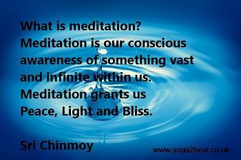 What is meditation? Meditation is our conscious awareness of something vast and infinite within us. Meditation grants us peace light and bliss.  Sri Chinmoy