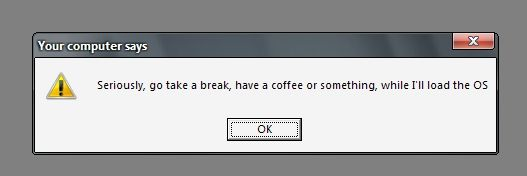 Funny system message from a slow computer