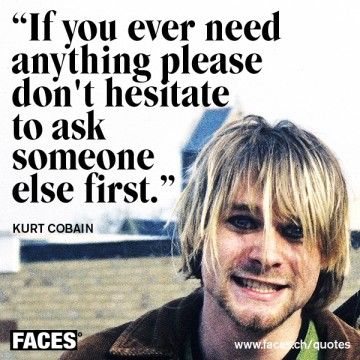 Kurt Cobain Quote