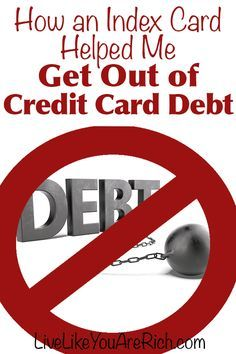 How an Index Card Helped Me Get Out of Credit Card Debt- Great real-life tips on how to get out of debt.