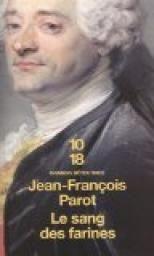 Coup de cœur d'Armelle B : Le sang des farines de Jean-François Parot
