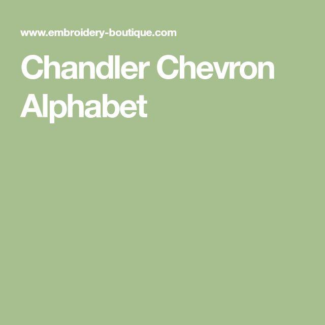 Chandler Chevron Alphabet