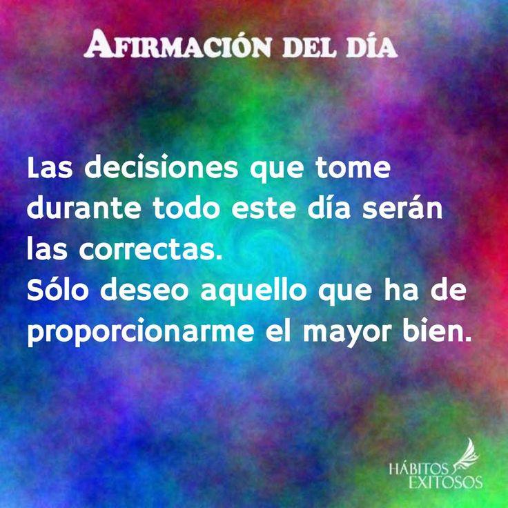 Afirmación del día - Las decisiones - Habitos exitosos                                                                                                                                                                                 Más