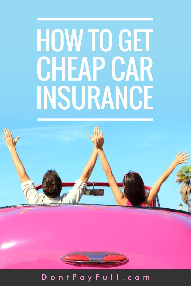 Before buying a new car you should think about insurance policies. Here is how to get cheap car insurance that will satisfy all your needs! #DontPayFull