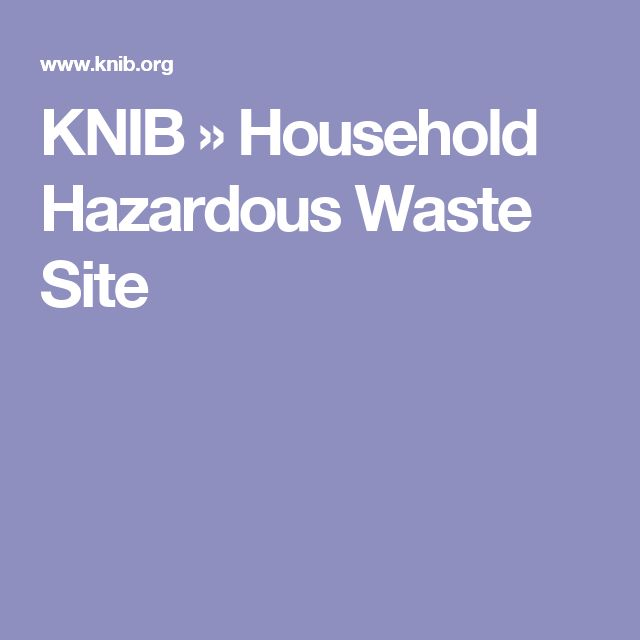 KNIB   » Household Hazardous Waste Site