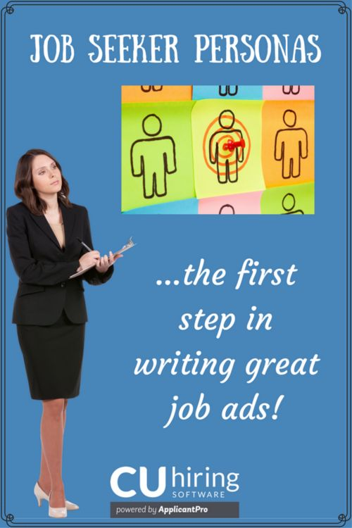 Next Time You Write Job Ads for Your Credit Union, Invite a Few Job Seeker Personas to Help You Out!