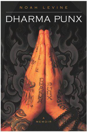 Dharma Punx: Worth Reading, Good Reading, Books Worms, Books Worth, Dharmapunx, Great Books, Dharma Punx, Good Books, Noah Levine