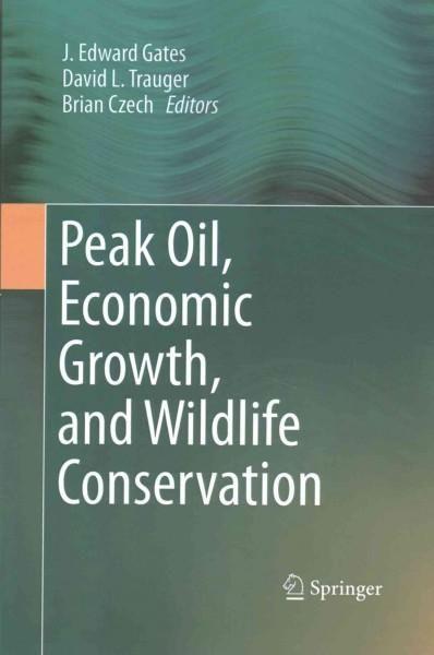 Peak Oil, Economic Growth, and Wildlife Conservation