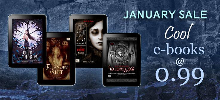New Year... New Books! Cool e-books @ 0.99! #JanuarySale #Sale #ebooks #DarkFiction #Gothic #ArtBooks #IsisSousa #TragicBooks