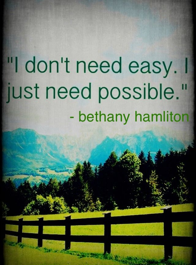 Bethany Hamilton. Her movie, soul surfer, is one of my fave movies. It is so inspiring.