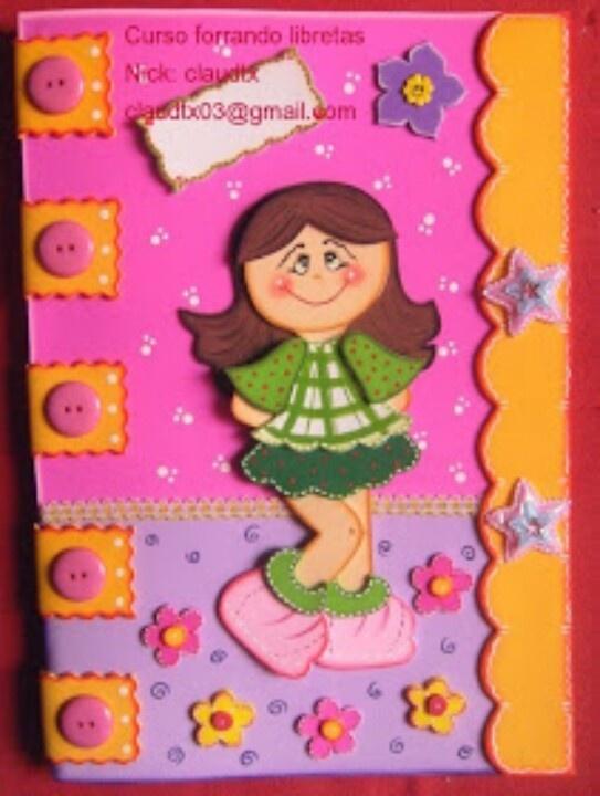 Cuadernos decorados   Fofuchas y foami   Pinterest   Colors and Love