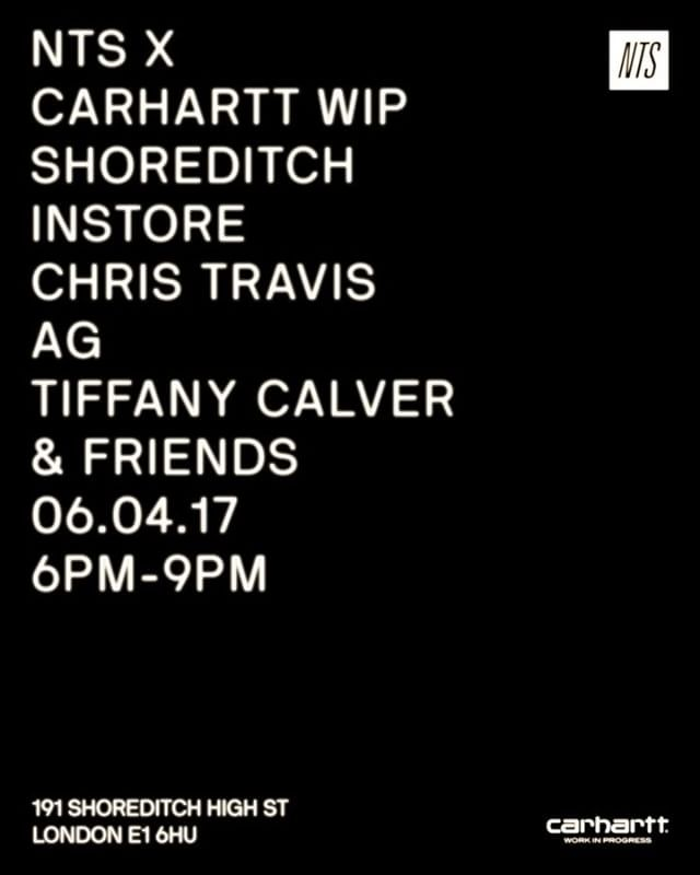 "Carhartt Work In Progress (@carharttwip_uk) auf Instagram: ""🔥Tomorrow🔥6PM-9PM🔥 @nts_radio x @carharttwip in-store at Carhartt WIP Store Shoreditch, London…"""