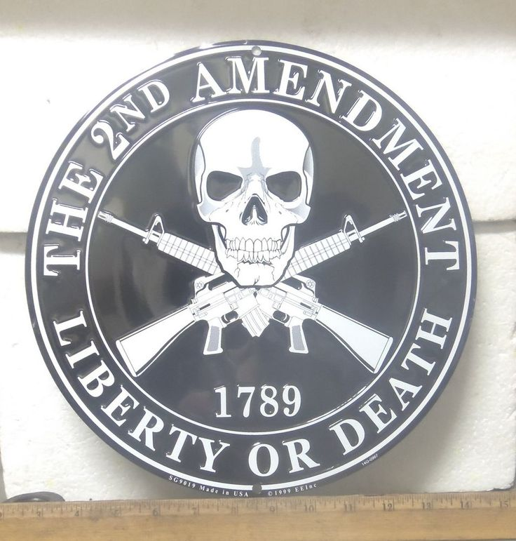 Large The 2nd Amendment – To Keep & Bear Arms – Liberty or Death Aluminum Sign