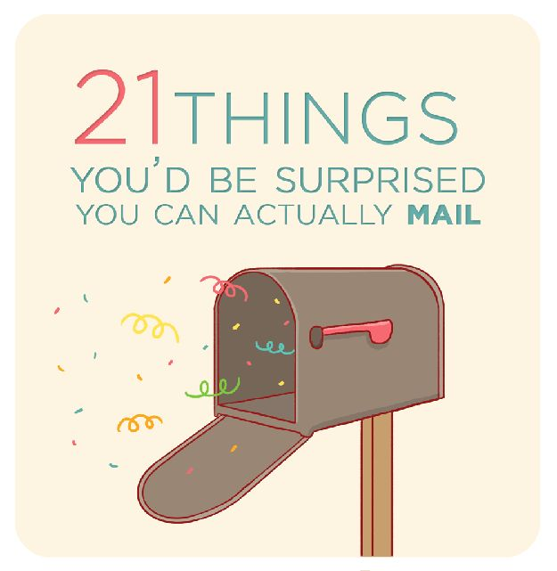 21 Things You'd Be Surprised You Can Actually Mail (but should probably put them in a box)