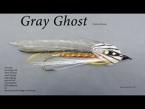 TYING THE GRAY GHOST CARRIE STEVENS STREAMER WITH RYAN HOUSTON 2017 - YouTube