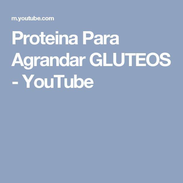 Proteina Para Agrandar GLUTEOS - YouTube