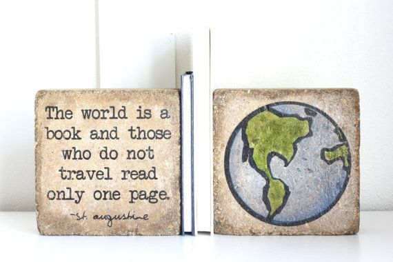 Rustic Bookends- St Augustine/ Earth Bookends/ Bookends/ 6x6 pavers/ The world is a book and those who do not travel read only one page