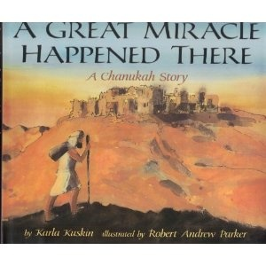 $ Book: A Great Miracle Happened There, A Chanukah Story by Karla Kuskin