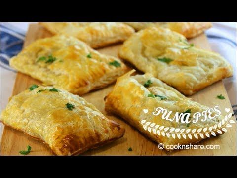 Tuna Pies - onion, garlic, butter, peas & corn, flour, milk, S&P, puff pastry, tuna. Milk & egg for egg wash. BAKE @ 400* for 15-20 min.