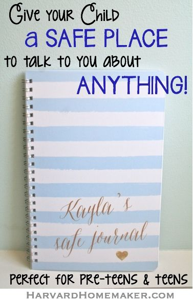 """Give Your Child a """"Safe Journal"""" – A Safe Place to Ask You Anything! Perfect for preteens and teens. Even the simple act of giving the journal shows your child that you're there for them no matter what. Highly recommended for both girls and boys"""