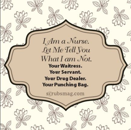 10 best Nurse Quotes images on Pinterest | Nurse quotes ...