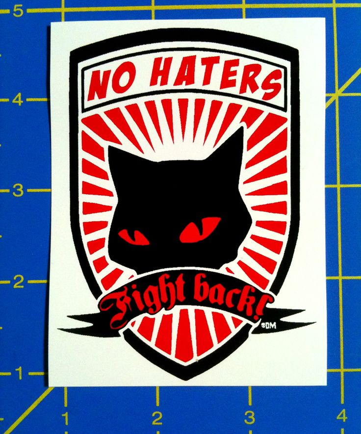 No haters fight back anti racist antifa black cat silk screened vinyl sticker high quality silk screen vinyl sticker for outdoor or indoor use