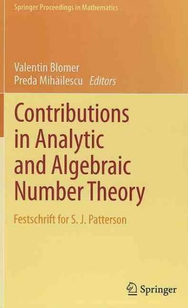 Contributions in Analytic and Algebraic Number Theory: Festschrift in Honor of S. J. Patterson