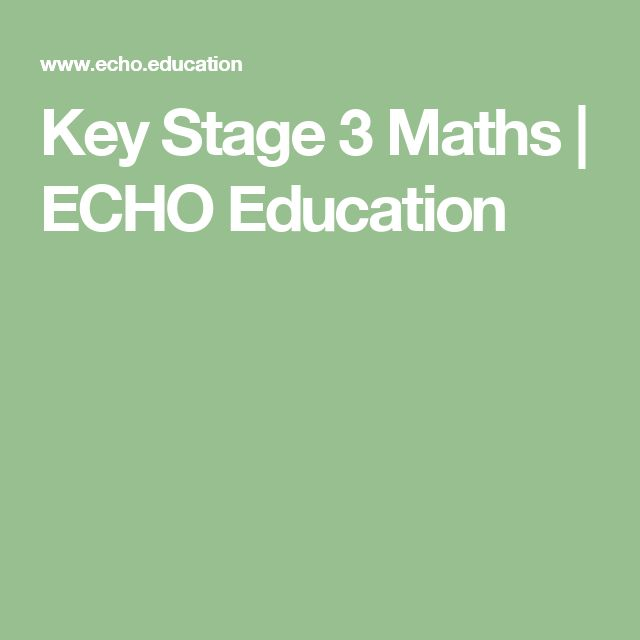 Key Stage 3 Maths | ECHO Education