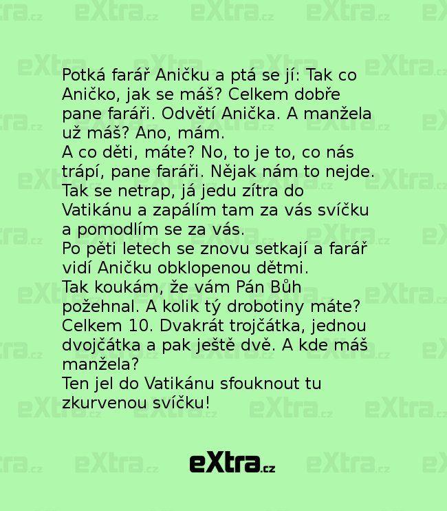No už má asi dost! (zdroj: Extra.cz)