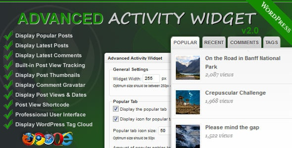 Advanced Activity Widget - Adds an advanced tabbed widget box to your sidebar giving users the ability to display your WordPress latest comments, most recent posts, most popular posts of all time and WordPress Tag Cloud.