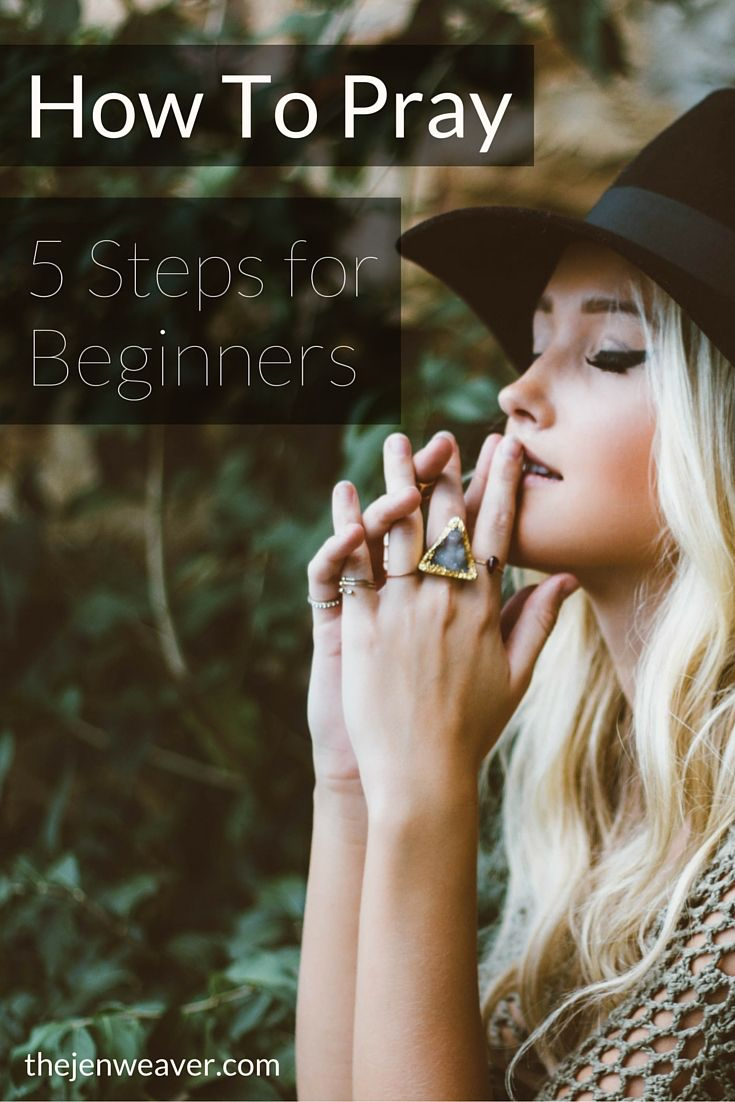 Don't know where to start when it comes to prayer? Here's 5 easy steps to begin...