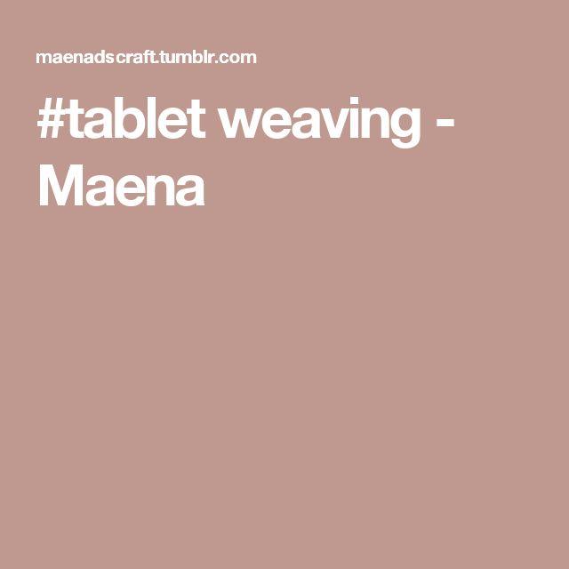 #tablet weaving - Maena                                                                                                                                                                                 More