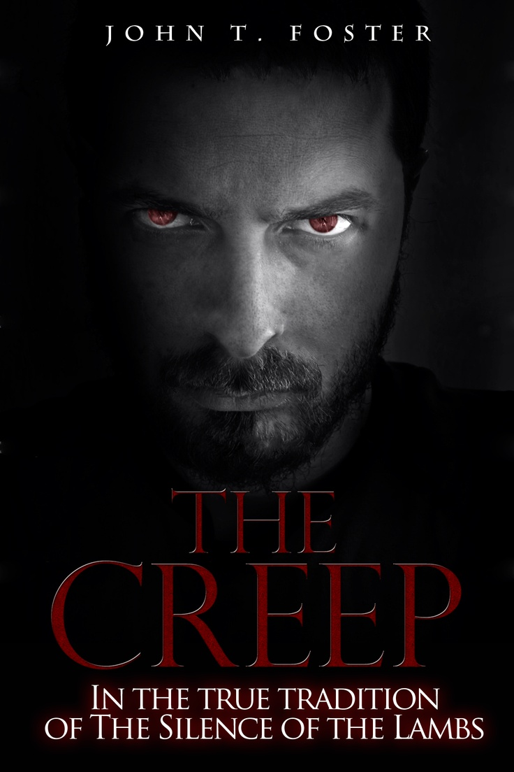 Cookbook Black Cover : The creep by john t foster book cover serial killer