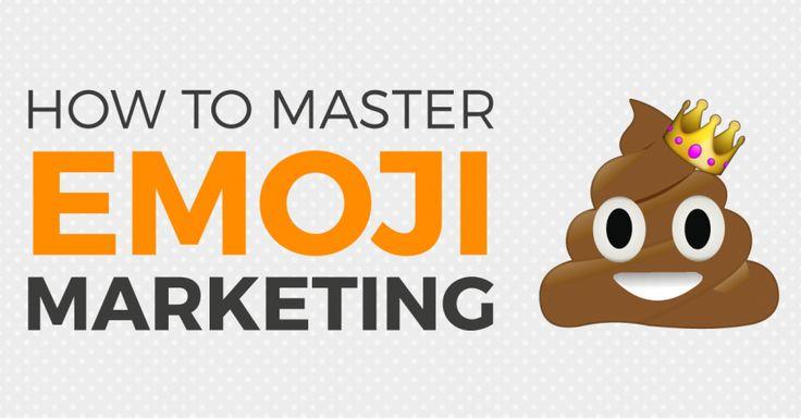 How to master emoji marketing
