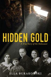 Hidden Gold by Ella Burakowski - Out October 6, 2015
