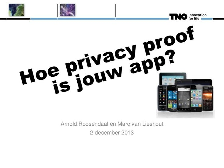 MY FILE, MY DATA - in dutch, but very understandable presentation om Technology Update: Privacy in Apps - thanks @ajunior1 and marc van lieshout!