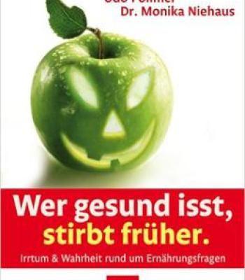 Udo Pollmer – Wer Gesund Isst Stirbt Früher PDF