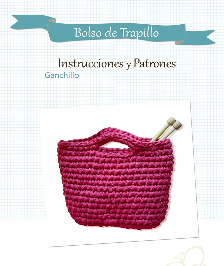 Patrón bolso Trapillo.  6 euros en Sweet sixteen.