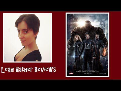 Fantastic Four (2015) Movie Review - Leah Hather Reviews