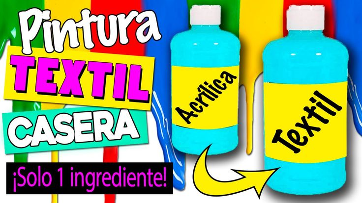 PINTURA TEXTIL casera * CONVIERTE pintura acrílica en textil con 1 SOLO ...