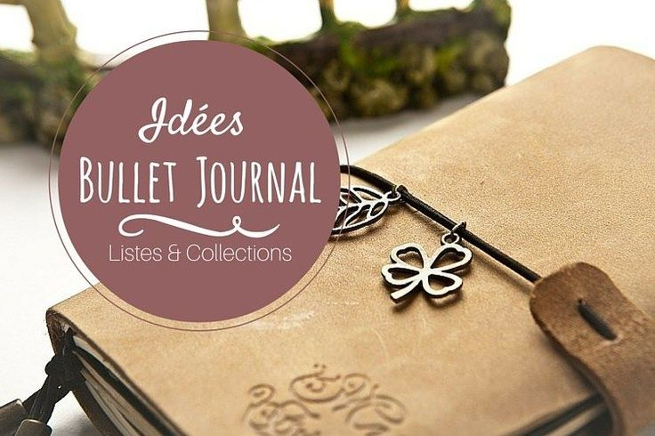 Idées Bullet Journal